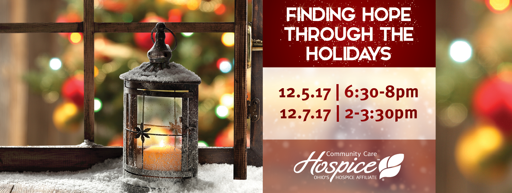 Community Care Hospice Offers Hope Through The Holidays For Families Who Have Lost A Loved One