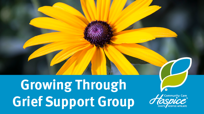 Community Care Hospice Offers Growing Through Grief Support Group