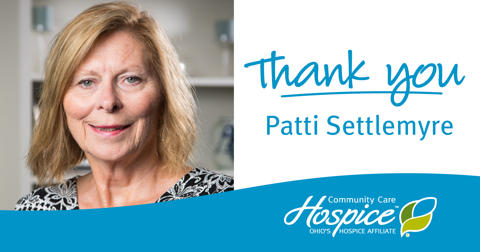 Patti Settlemyre Retires From Community Care Hospice And Ohio's Hospice Of Fayette County