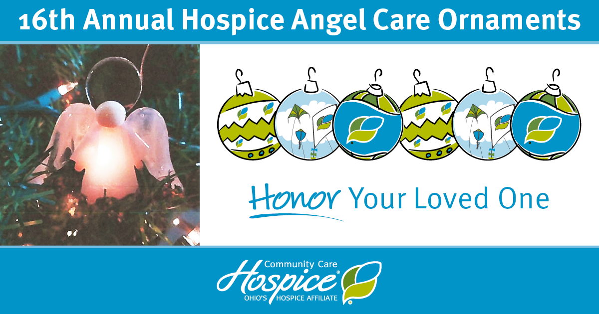 16th Annual Hospice Angel Care Ornaments: Honor Your Loved One