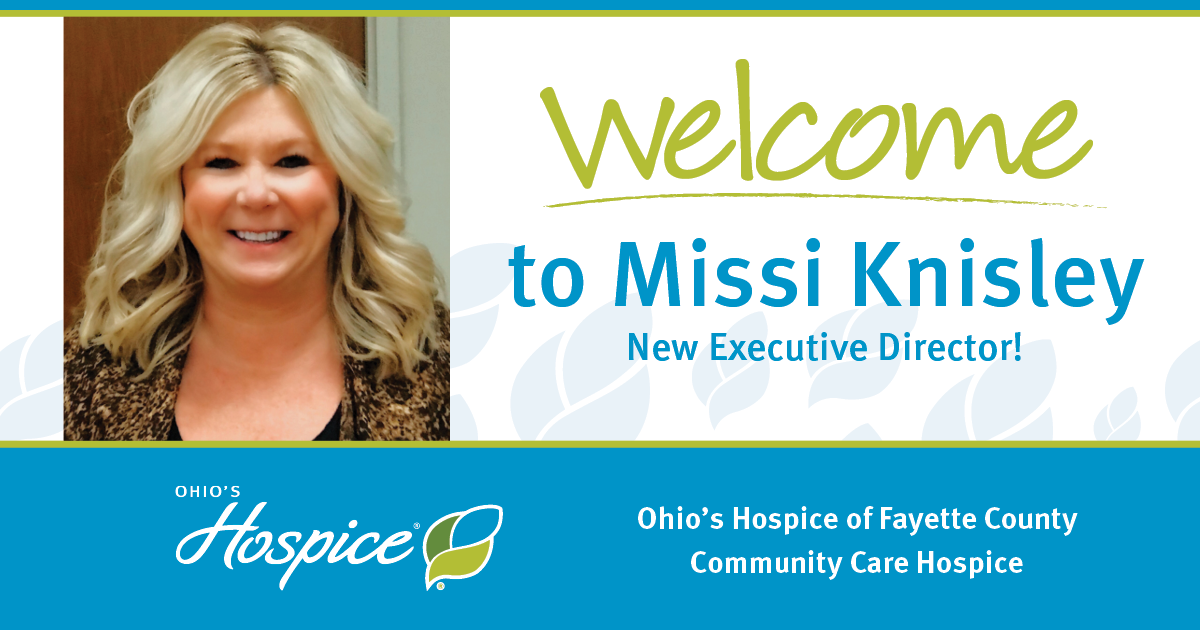 Welcome To Missi Knisley; New Executive Director At Community Care Hospice And Ohio's Hospice Of Fayette County