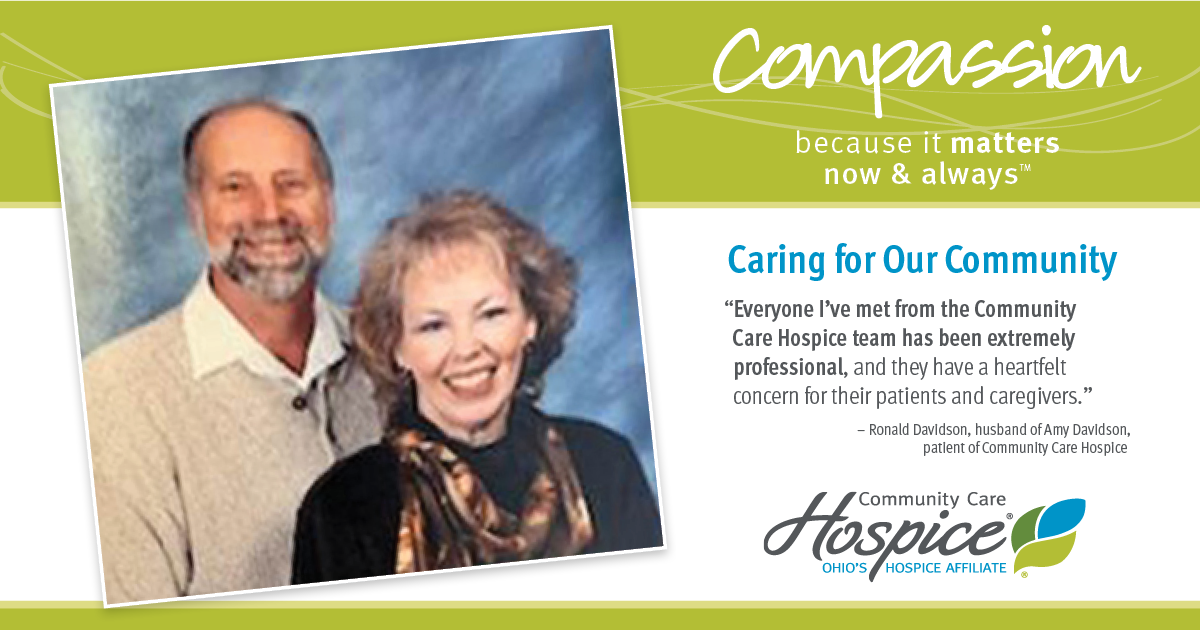 Compassion - Because It Matters. Caring For Our Community - Amy Davidson - Community Care Hospice