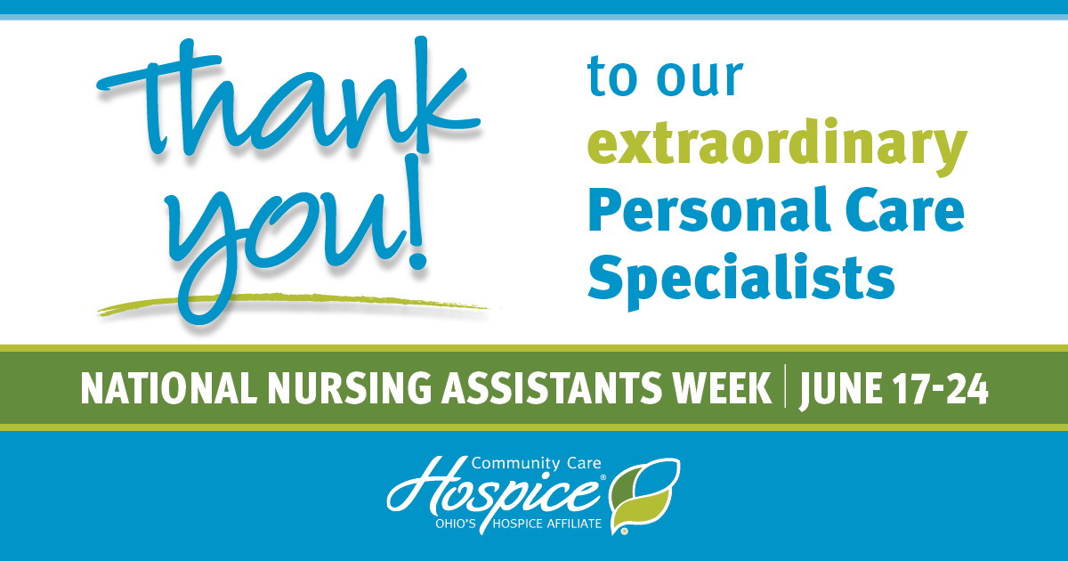 Thank You! To Our Extraordinary Personal Care Specialists - Community Care Hospice